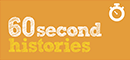 60 second histories